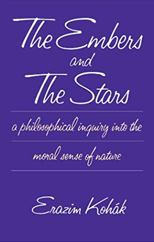 The Embers and the Stars: A Philosophical Inquiry into the Moral Sense of Nature